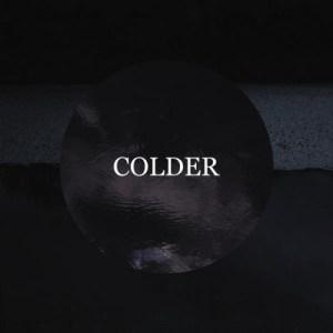 colder-goodbye-the-rain Les Sorties d'albums pop, rock, electro, jazz du 24 juin 2016
