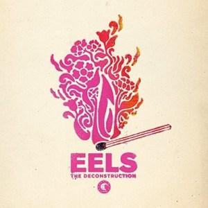 eels-the-deconstruction Les sorties d'albums pop, rock, electro, rap, jazz du 6 avril 2018