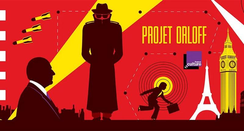 projet-orloff 10 Podcasts à retenir pour 2019