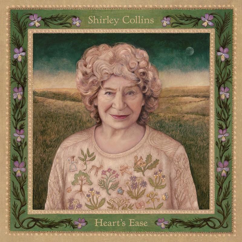 shirley-collins-Hearts-Ease Shirley Collins – Heart's Ease : la mémoire du Folk anglais