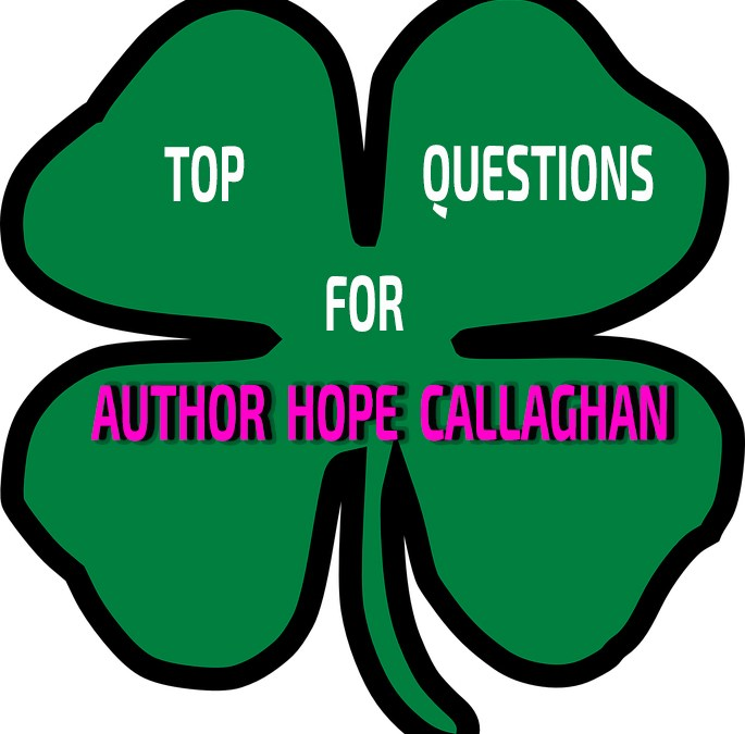 Top Questions For Author Hope Callaghan
