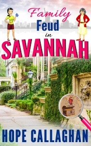 Cozy Mystery Book Family Feud in Savannah