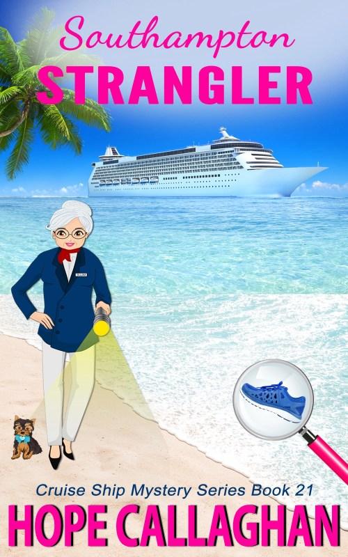Cruise Ship Cozy Mysteries: Southampton Strangler