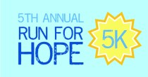 Sign up for our Run for Hope 5K