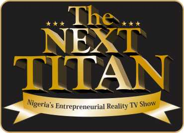 The Next Titan Reality TV Show Registration 2017 and Audition Date