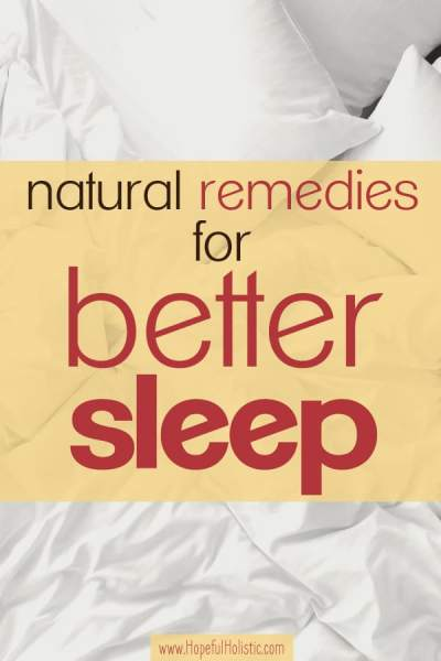 White pillows and a comforter background with text overlay- natural remedies for better sleep