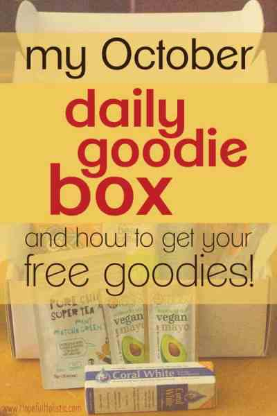 Opened box of goodies with text overlay- my october daily goodie box and how to get your free goodies!