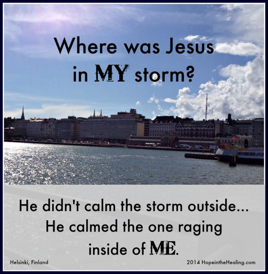 Where was Jesus in MY storm