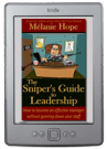 The Sniper's Guide to Leadership on Kindle