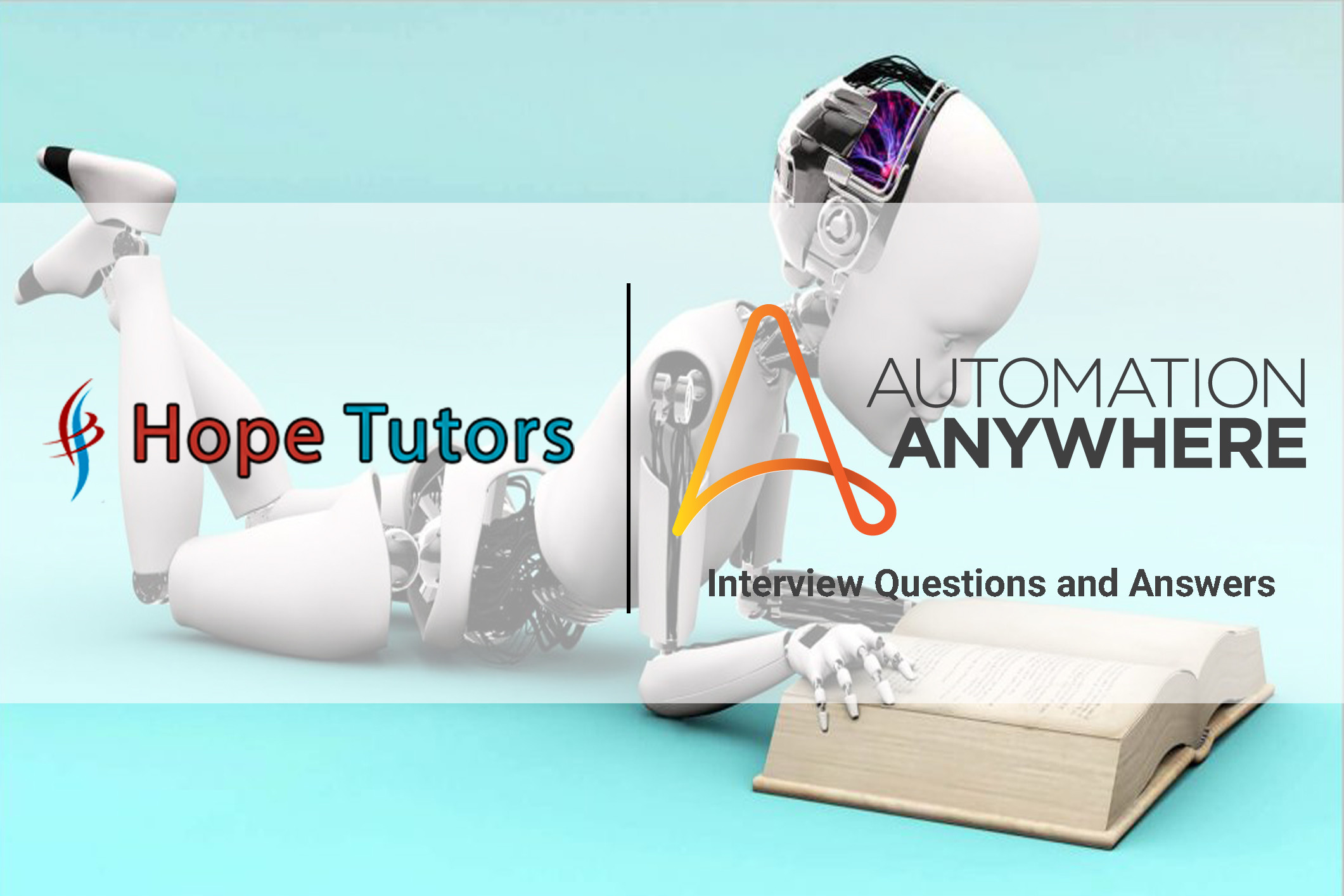 Automation Anywhere Interview Questions and Answers | Part 2