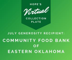 July Generosity Recipient: Community Food Bank of Eastern Oklahoma