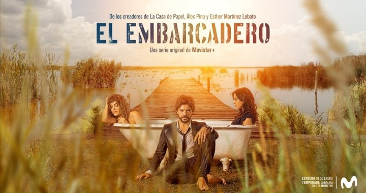 """""""El embarcadero"""" se estrena en enero del 2019, de los guionistas de """"La casa de papel"""""""
