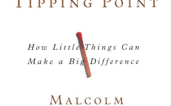 Tipping Point – Malcolm Gladwell