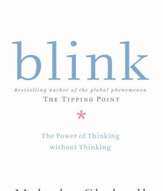 Blink – Malcolm Gladwell