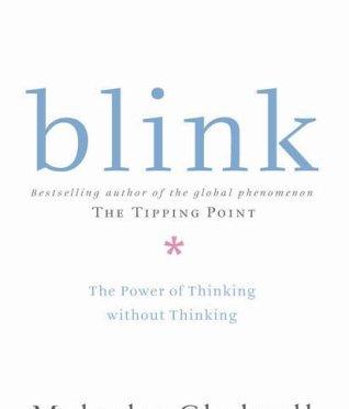 Blink – Malcolm Gladwell