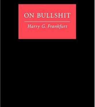 On Bullshit – Harry G. Frankfurt 論廢話