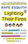 Lighting Their Fires – Rafe Esquith 點燃孩子的熱情:第56號教室外的人生課
