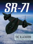 SR-71 The Complete Illustrated History of the Blackbird – Col. Richard H. Graham