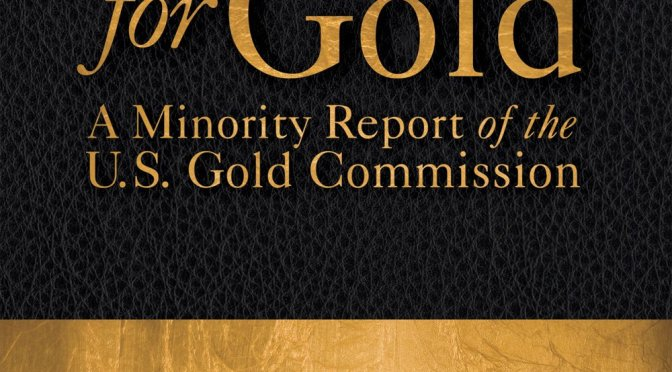 The Case for Gold – Ron Paul