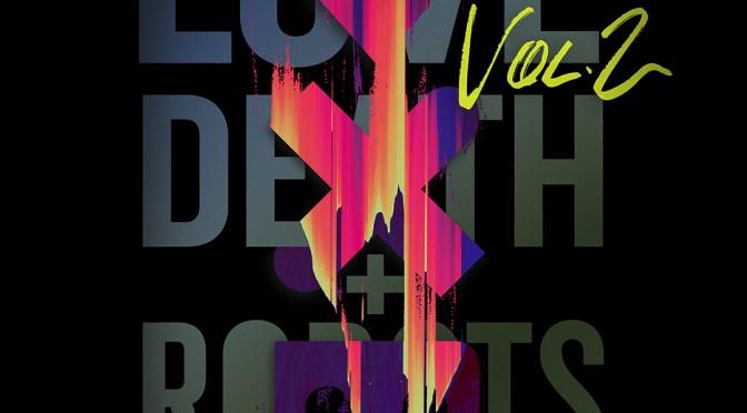 愛x死x機器人(第二季) Love, Death & Robots S2