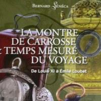 LA MONTRE DE CARROSSE & TEMPS MESURE DU VOYAGE