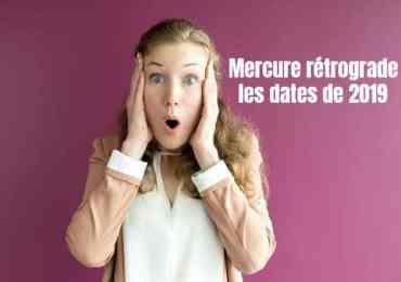 Mercure rétrograde : les dates de 2019