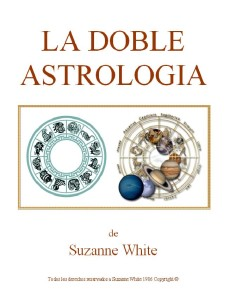 la doble astrologia-Susanne White