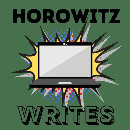 Horowitz Writes