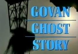 govan ghost story
