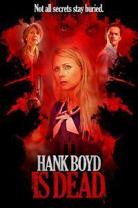 Hank-Boyd-is-Dead-Sean-Melia-Movie-Poster