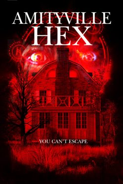 Official Poster released for Tony Newton's 'AMITYVILLE HEX'