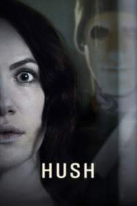 "Poster for the movie ""Hush – Il terrore del silenzio"""