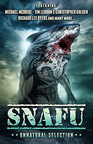 SNAFU: Unnatural Selection, Edited by Amanda J. Spedding and Geoff Brown – Book Review