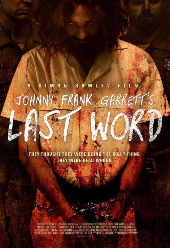 Johnny Frank Garrett's Last Word – Movie Review