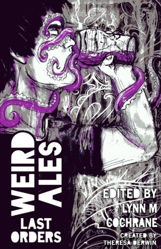 Weird Ales: Last Orders – Book Review