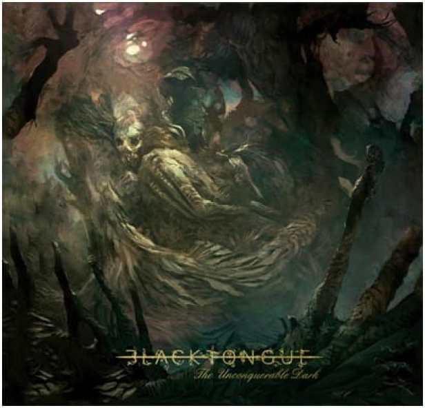 Black Tongue The Unconquerable Dark album