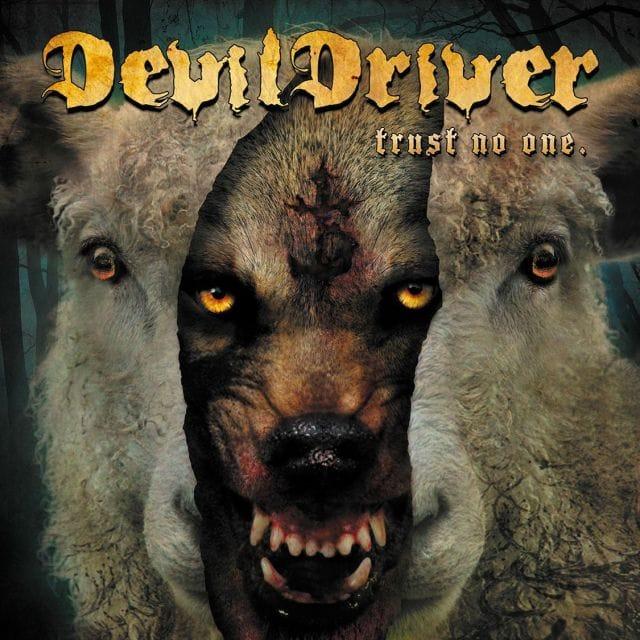 Devildriver Trust No One cover