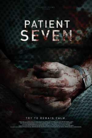 patient-seven-movie-poster-danny-draven-final