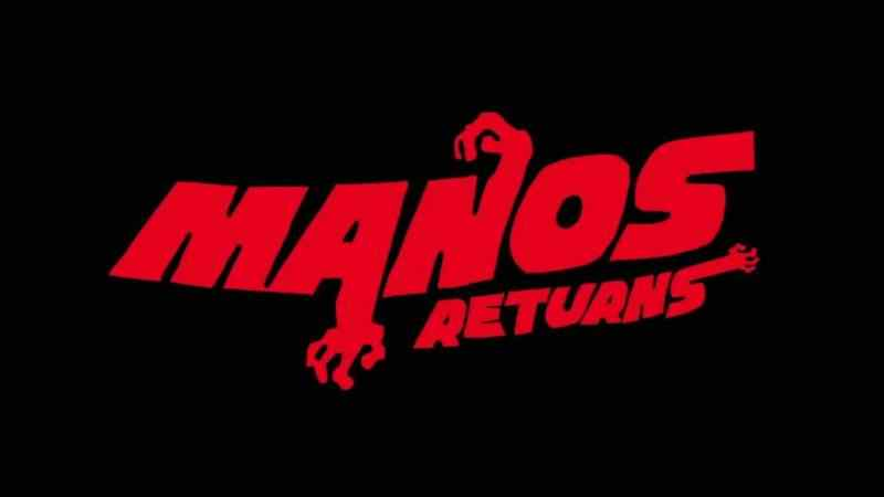Manos Returns to World Premiere at Crypticon Seattle.