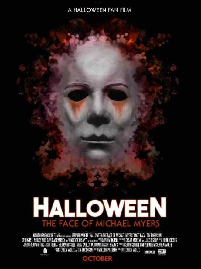 Halloween 2018 Fan Poster.Hawthorne House Films Announces Halloween Fan Movie The