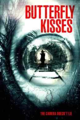 Review: Erik Kristopher Myers' Butterfly Kisses (A Creepy, Ominous Found Footage Flick)