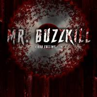 Casting Announcement/Call for Mr. Buzzkill