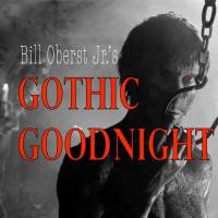 Cult Horror Actor Bill Oberst Jr. Hosts New Gothic Goodnight Podcast