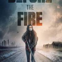 BEFORE THE FIRE Coming to VC+Digital 8/14 from Dark Sky Films