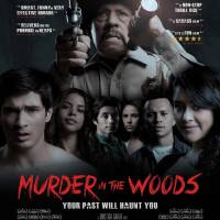 "Critically Acclaimed Slasher ""Murder in the Woods"" Hits Drive-Ins 8/14"