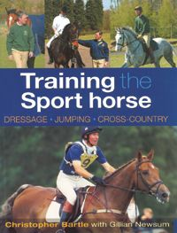 Training the Sport Horse by Christopher Bartle