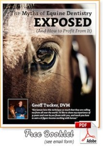 Myths of Equine Dentistry Exposed - Dr. Tucker