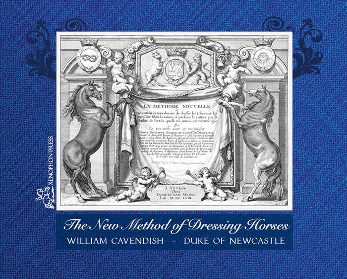 """The front of the collector's edition hardcover """"The New Method of Dressing Horses, by William Cavendish."""