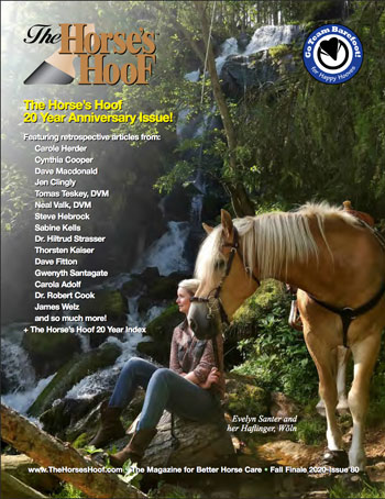 On the cover of the final issue of The Horse's Hoof is Evelyn Santer and her Haflinger, Wõln. They live in northern Italy.