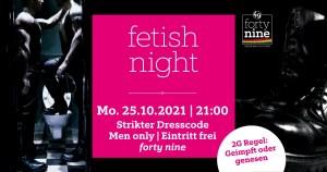 Fetish Night @ Queer Bar forty nine | Linz | Oberösterreich | Österreich